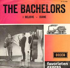 "BACHELORS – I Believe / Diane (1964 FAVORIETEN EXPRES SINGLE 7"" DUTCH PS)"