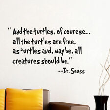Quote Wall Sticker Dr Seuss And The Turtles of Course Mural Home Decor Decal W44
