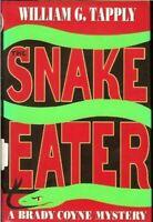 Snake Eater Hardcover William G. Tapply
