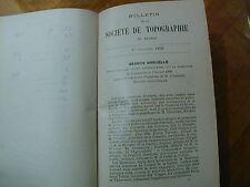 BULLETIN DE LA SOCIETE DE TOPOGRAPHIE DE FRANCE - 1906-1908