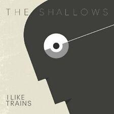 I LIKE TRAINS - THE SHALLOWS  CD NEU