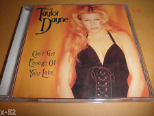 TAYLOR DAYNE single CANT GET ENOUGH OF YOUR LOVE 5 track CD Let's Spend Night To