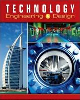 Technology: Engineering & Design, Student Edition (TECHNOLOGY: TODAY & TOMORROW