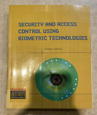 Security and Access Control Using Biometric Technologies BY: Robert Newman