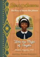 Dear America: With the Might of Angels by Pinkney, Andrea Davis