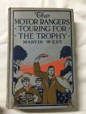 The Motor Rangers Touring For The Trophy HC 1914 West Auto Book 1st Vintage