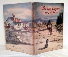 Bettina, FOR THE LEG OF A CHICKEN, 1st Edition, 1960, HC/DJ