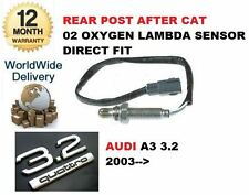 FOR AUDI A3 8P1 3.2 V6 QUATTRO 2003-->ON POST AFTER CAT 02 OXYGEN LAMBDA SENSOR
