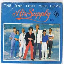 "AIR SUPPLY ""THE ONE THAT YOU LOVE""  7"""