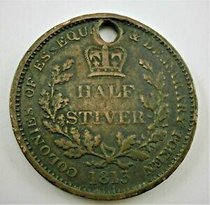 1813 Half Stiver COLONIES OF ESSEQUEBO & DEMARARY TOKEN