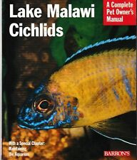 Complete Pet Owner's Manuals: Lake Malawi Cichlids - PB Illustrated - Mark Smith