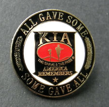KIA AMERICA REMEMBERS SOME GAVE ALL LAPEL PIN BADGE 1 INCH