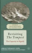 Revisiting The Tempest: The Capacity to Signify (Palgrave Shakespeare Studies),