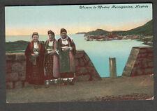Austria unmailed post card Women at Mostar Herzegovina/Illyrian province