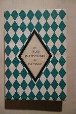 Paul-Jean TOULET, Les Trois Impostures, Le Divan, 1922, ex. numéroté sur alfa