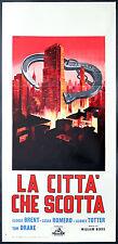 CINEMA-locandina LA CITTà CHE SCOTTA brent,romero,totter,drake,BERKE