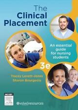 The Clinical Placement: An Essential Guide for Nursing Students, 3e