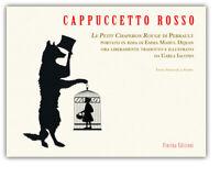 Libro a leporello CAPPUCCETTO ROSSO. Dejan / Iacono. Fiorina Edizioni. PROMO.