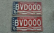 1976 Michigan License Plates  BVD000.   REDUCED!!!