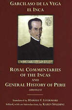 The Royal Commentaries of the Incas and General History of Peru by Garcilaso...
