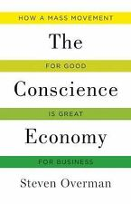Conscience Economy: How a Mass Movement for Good is Great for Business
