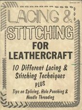 Lacing and Stitching for Leathercraft by Al Stohlman / Tandy Leather