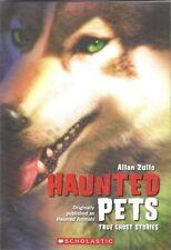 Haunted Pets True Ghost Stories (Originally Publis