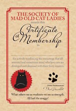 MAD OLD CAT LADY GREETING CARD: CAT LADY SOCIETY MEMBERSHIP - NEW IN CELLO