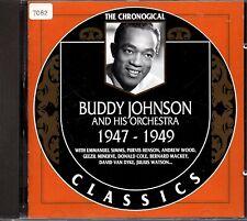 BUDDY JOHNSON    CD  CLASSICS      ' THE CHRONOLOGICAL 1947-1949 '