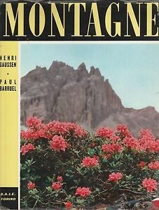 (Gaussen e Barruel) Montagne La vita alle grandi altezze 1956   S.A.I.E