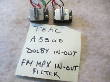 Teac A5500 Dolby In / Out - Or- Fm Mpx Filter In/Out