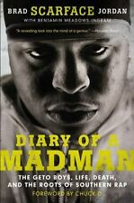 Diary of a Madman: The Geto Boys, Life, Death, and the Roots of Southern Rap (Pa
