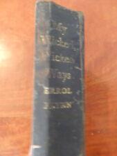 ERROL FLYNN My Wicked Wicked Ways H/B RARE 1st EDITION 1960