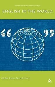 English in the World: Global Rules, Global Roles, Saraceni, Mario,Rubdy, Rani, N