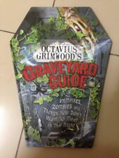 Octavius Grimwood's Graveyard Guide: to Vampires, Zombies, and things HB