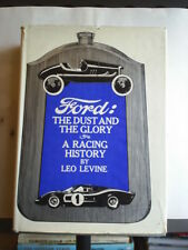 FORD - THE DUST AND THE GLORY - A RACING HISTORY - LEO LEVINE Hardback 1969