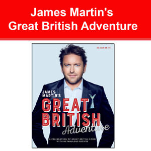 James Martin's Great British Adventure 9781787133747 NEW food book Hardback