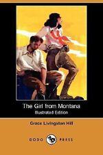 The Girl from Montana (Dodo Press) (Paperback or Softback)