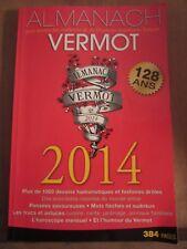 Almanach Vermot 2014. Musée des traditions & de l'humour populaire français