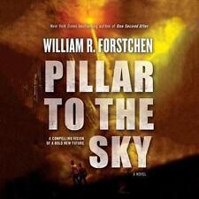 Pillar to the Sky by William R. Forstchen (2014, CD, Unabridged)