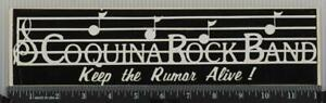 Vintage Coquina Rock Band Bumper Sticker Decal tob