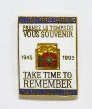 PINS ARMEE LEGION ROYALE CANADIENNE CANADA SOUVENIR REMEMBER 1945/1995