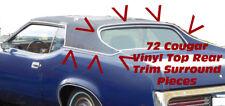 1971 1972 1973 MERCURY COUGAR ROOF VINYL TOP REAR TRIM MOLDING