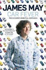 Car Fever: The Car Bore's Essential Companion,James May