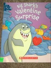 Big Sharks Valentine Surprise by Steve Metzger