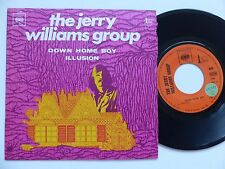 JERRY WILLIAMS GROUP Down home boy CBS 5293 FRANCE  Discotheque RTL