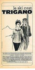 PUBLICITE ADVERTISING   1961  TRIGANO   vetements de ski