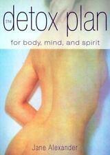 The Detox Plan for Body Mind & Spirit