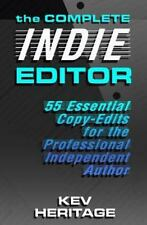 THE COMPLETE INDIE EDITOR - HERITAGE, KEV - NEW PAPERBACK BOOK