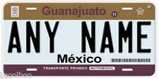 Guanajuato Mexico Any Name Number Novelty Auto Car License Plate C02